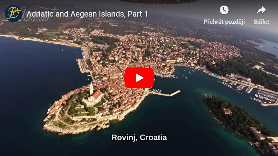 Ostrovy Jaderského a Egejského moře 1: Portorož-Malý Lošinj