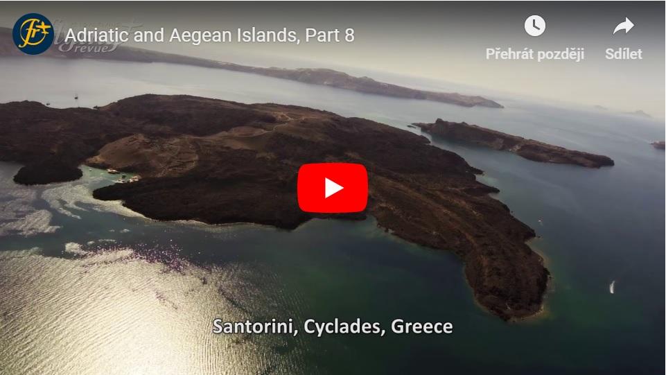 Ostrovy Jaderského a Egejského moře 8: Z ostrova Samos dvakrát přes Egejské moře a na ostrov Lesbos